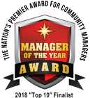 Manager of the Year Award - 2018 Top 10 Finalist - The Nation's Premier Award for Community Managers